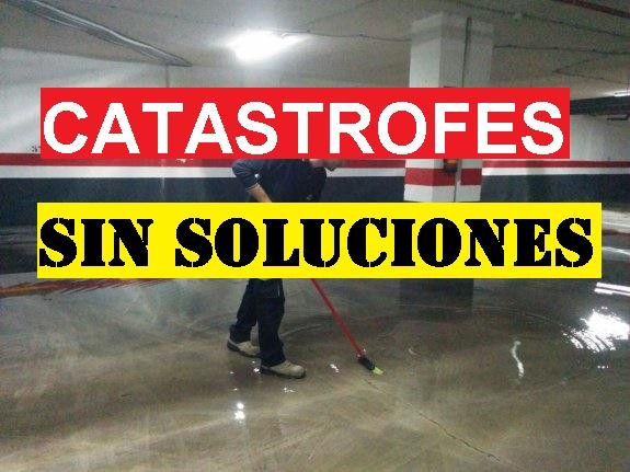 CATÁSTROFES SIN SOLUCIONES