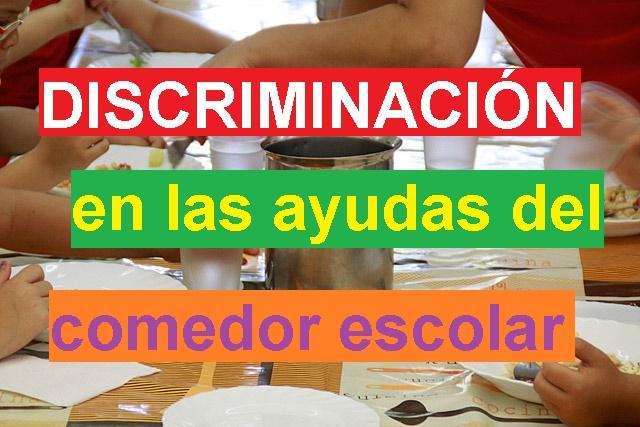 AYUDAS PARA EL COMEDOR ESCOLAR CON DISCRIMINACIÓN