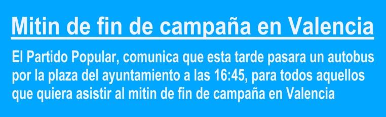 Mitin de fin de campaña en Valencia